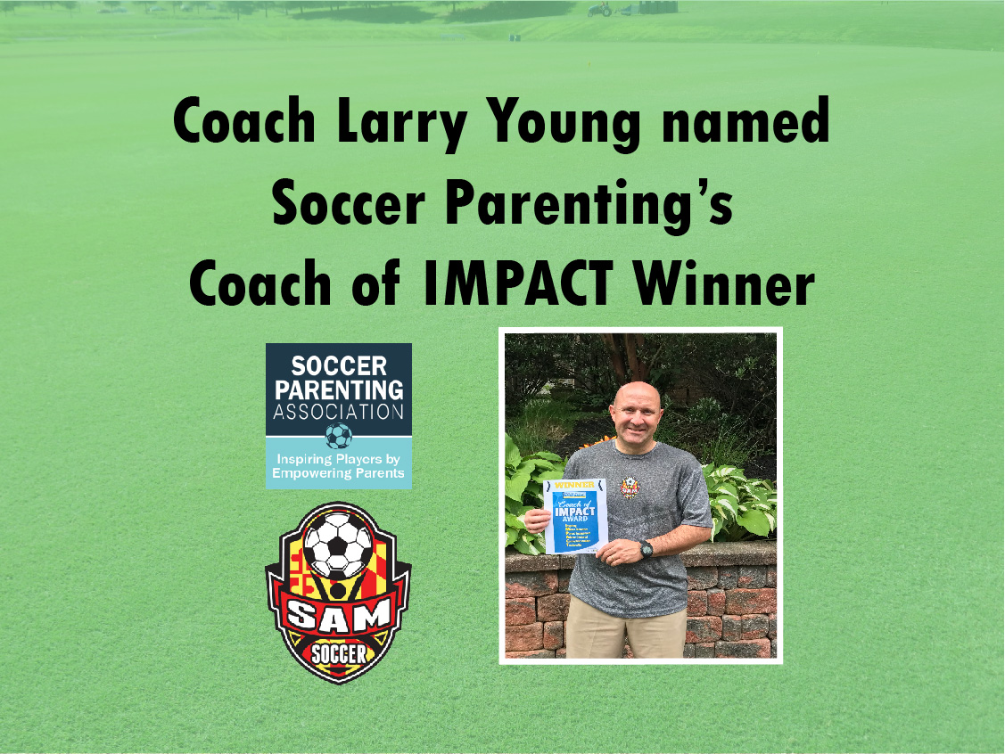 Coach Larry Young Named Soccer Parenting Coach of IMPACT Winner